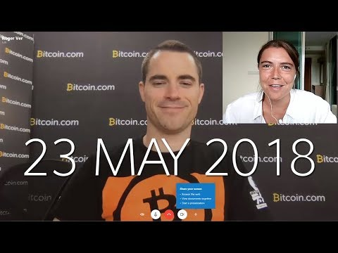 Roger Ver interview – Bitcoin Cash general questions – 23 May 2018