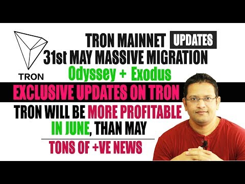 TRON($TRX) to give More PROFIT in June than May. TRON to MOON SOON With TONS of +ve News & Updates