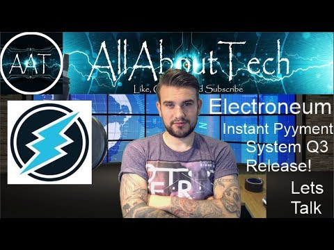 Electroneum Instant Payment System Scheduled for Q3 Full Release!! Lets Talk