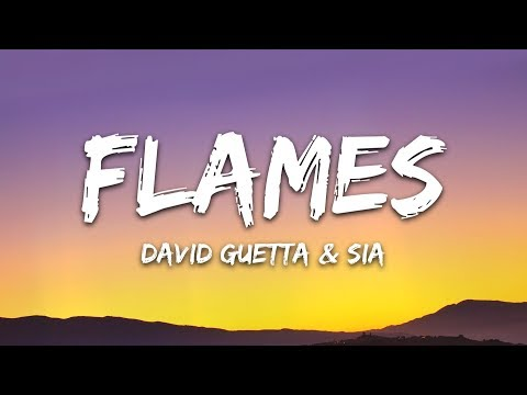 David Guetta & Sia – Flames (Lyrics)