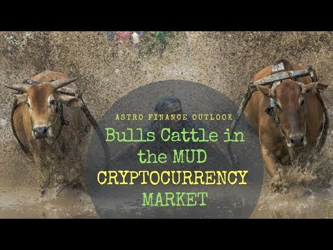 "BITCOIN BREAKING NEWS  ""BULLS IN MUD"";  MAY 23RD,  2018 CryptoCurrency in ASTRO- FINANCE Eye."