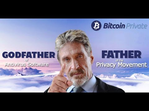 John McAfee Backs Bitcoin Private
