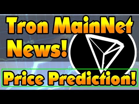 HUGE NEWS! Tron Mainnet Launching! Price Prediction! What You Need to Know!