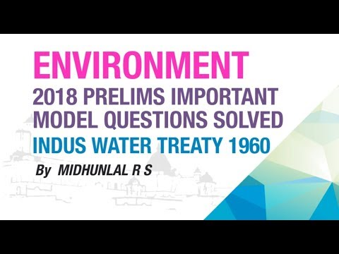 INDUS WATER TREATY, 1960 | PRELIMS IMPORTANT MODEL QUESTION SOLVED | ENVIRONMENT | NEO IAS