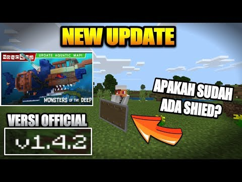 NEW UPDATE !!! MCPE V 1.4.2.0 OFFICIAL – APAKAH ADA SHIELD ? Minecraft Indonesia #McpeNews #McpeInfo