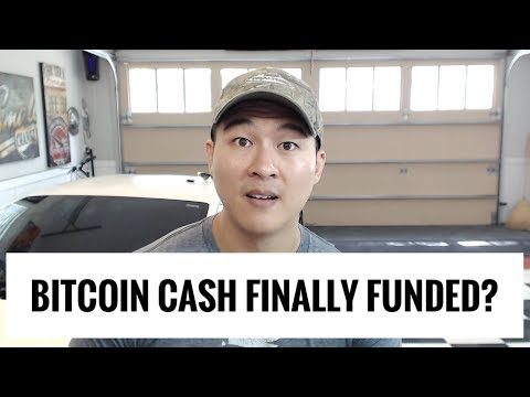 Bitcoin Cash Finally Funded? – Mining Funds to Improve BCH?