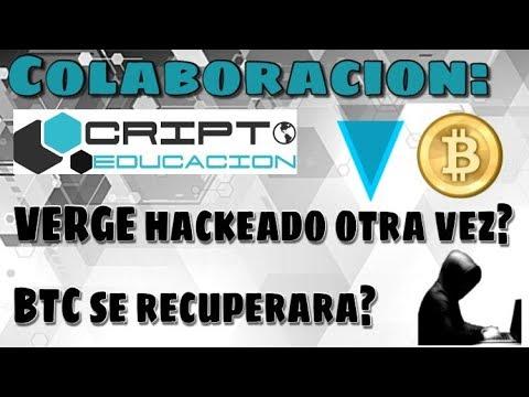 COLABORACION: Razones del nuevo hackeo de Verge + Analisis: BTC se recupera? con Cripto Educacion