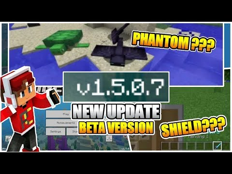 NEW UPDATE !!! MCPE V 1.5.0.7 BETA – ADA SHIELD ? PANTHOM? #McpeNews #McpeUpdate