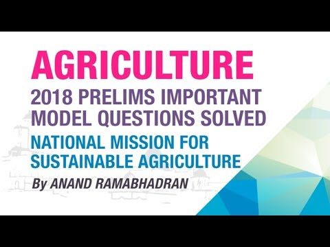 NATIONAL MISSION FOR SUSTAINABLE AGRICULTURE | PRELIMS IMPORTANT MODEL QUESTION SOLVED | NEO IAS