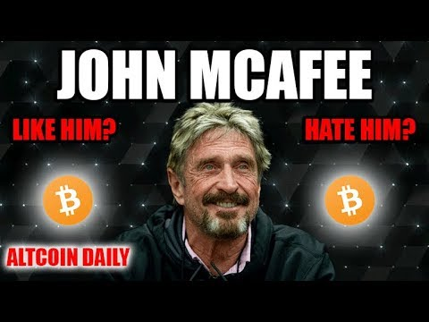 John McAfee. Write Him Off? Or Trust Him? [Future of Bitcoin/Cryptocurrency]