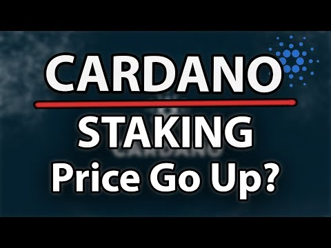 Cardano (ADA) What Will Staking Do For Cardano Price?