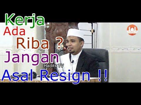 Kerja ada Riba ?, Jangan Asal Resign – Ustadz Zulhendri Rais Lc.,MA