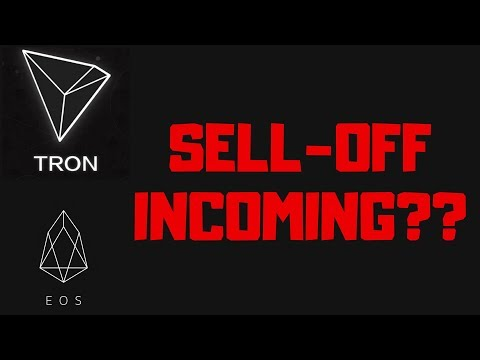 TRON AND EOS MANNET LAUNCH – Sell Off Incoming?