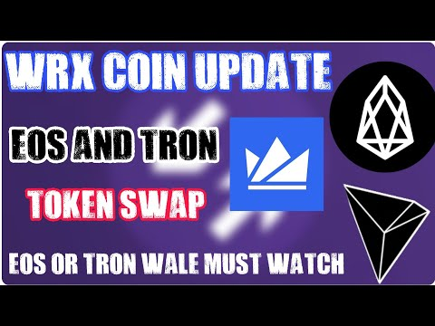 Important Update: WRX (Wazirx) Coin & EOS And Tron Token Migration.