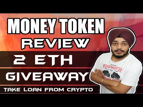 Money Token ICO Full Review | Loan on Cryptocurrency | 2 ETH Giveaway | मनी टोकन