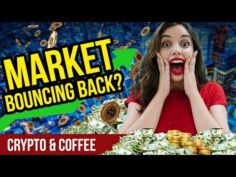 Market Bouncing Back?! – CryptoCurrency Market News- Crypto Altcoins