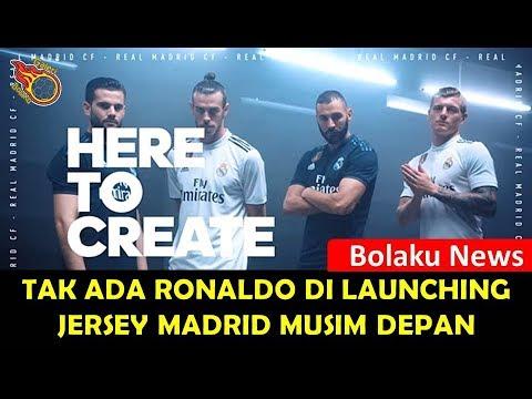 HEBOH | Tak Ada Ronaldo Di Launching Jersey Real Madrid Musim 2018/2019