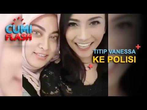 Jane Shalimar Titipkan Vanessa Angel ke Polisi, Ada Apa? – CumiFlash 30 Mei 2018