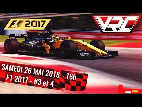 VRC Racing Cup – F1 2017 – Grand prix d'Espagne et Monaco