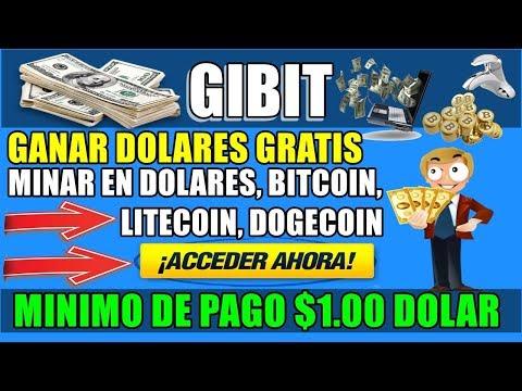 GIBIT GANAR DOLARES GRATIS➡【MINAR EN DOLARES, BITCOIN, LITECOIN, DOGECOIN】¡Dinero RAPIDO!