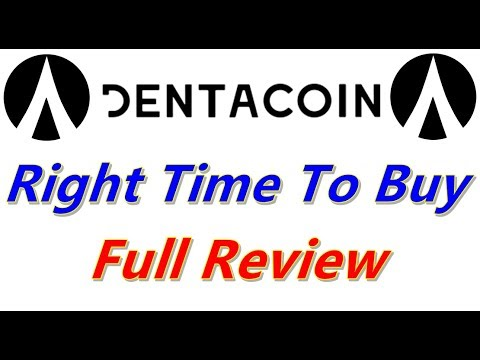 Dentacoin – Right Time To Buy – Full Review For DCN coin in Hindi Urdu
