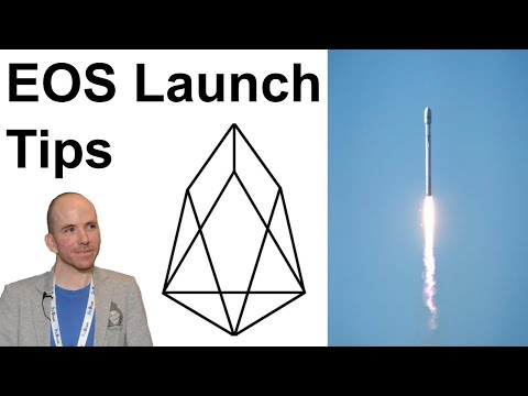 EOS Launch ? Last Minute Tips For Token Holders