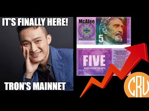 TRON Releases Mainnet & McAfee Fiat Currency [Daily Bitcoin and Cryptocurrency News]