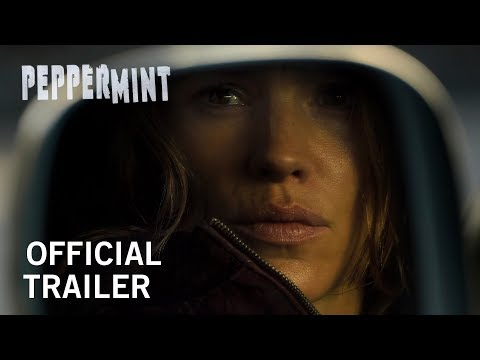 Peppermint | Official Trailer | In Theaters September 7th, 2018