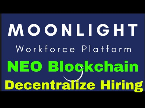 Moonlight.io | NEO Blockchain | Decentralize Human Resources