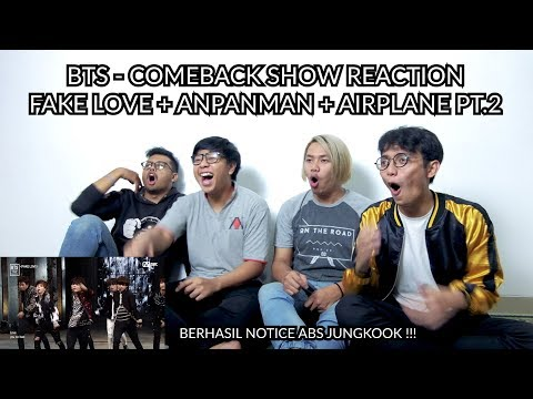 """EMANG GA ADA YANG GAGAL"" | BTS  – COMEBACK SHOW FAKE LOVE + ANPANMAN + AIRPLANE PT.2 REACTION"
