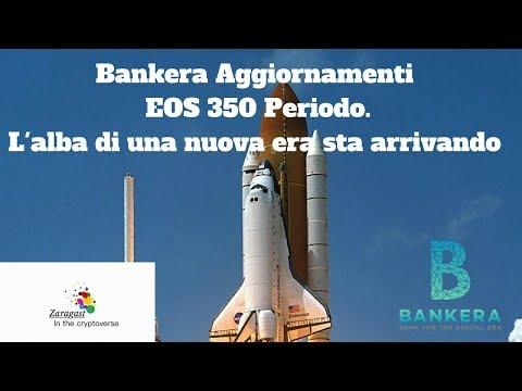 Bankera Aggiornamenti | EOS 350 Periodo  L'alba di una nuova era sta arrivando