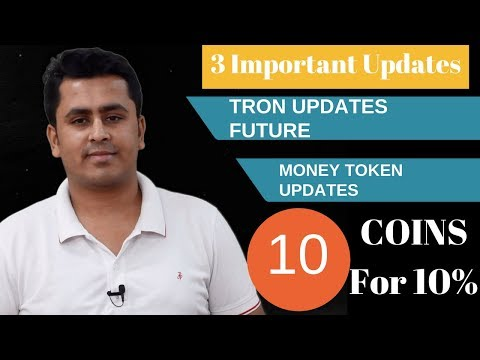 Tron What Will Happen – Money Token Update – 10 Coins To Buy In June For Profit !?