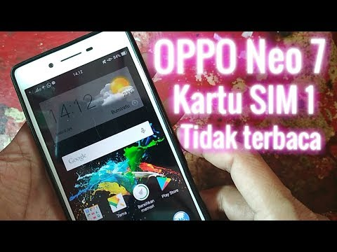 Oppo Neo 7 SIM 1 tidak terbaca (insert sim solutions)
