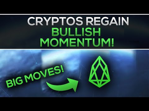 Cryptos Regain BULLISH MOMENTUM! + BIG MOVES for EOS?