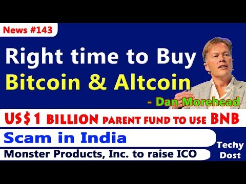 Right time to Buy Bitcoin & Altcoin, Binance to use BNB, Scam in India, Monster ICO – Hindi