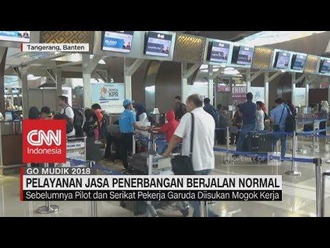 Tak Akan Ada Aksi Mogok Kerja, Pelayanan Jasa Penerbangan Berjalan Normal | Go Mudik 2018