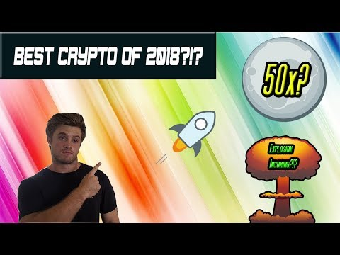 3 REASONS WHY STELLAR LUMENS COULD BE THE BEST INVESTMENT OF 2018 |  YOU NEED TO WATCH THIS!