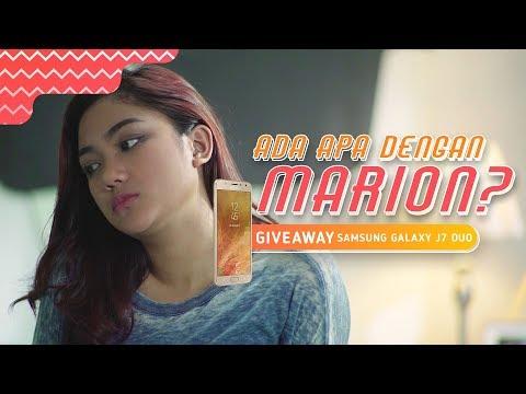 Ada Apa Dengan Marion? | Episode 2 – Giveaway Samsung Galaxy J7 Duo