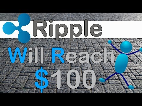 Why Ripple (XRP) Will Reach $100! HODL THOSE COINS! (Cryptocurrency News)