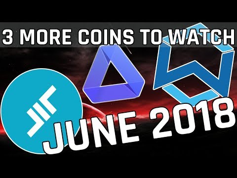 3 MORE Cryptocurrencies To Watch in June 2018 (Cryptocurrency Picks)