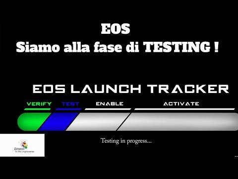 EOS | Siamo alla fase di TESTING !