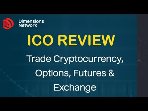 DIMENSIONS NETWORK ICO REVIEW JUNE 2018 – TRADE CRYPTOCURRENCY,  EXCHANGE