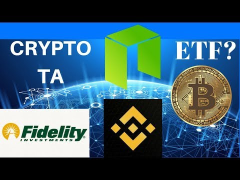 Bitcoin ETF? NEO Airdrop! Fidelity Pushing Crypto! Binance Bank? Crypto TA – ECA Giveaway!