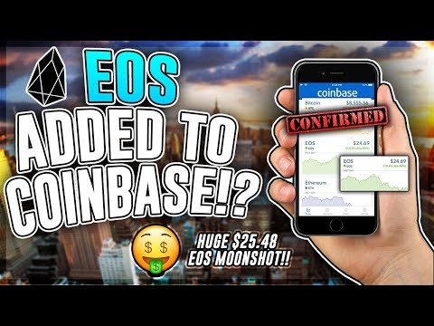 EOS To Be Added to COINBASE!? *POSSIBLE PROOF*Huge EOS Moonshot to $45.48! EOS Price Prediction 2018