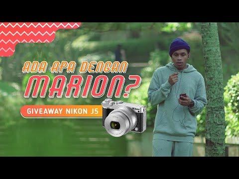 Ada Apa Dengan Marion? |  Episode 3 – Giveaway Nikon J5