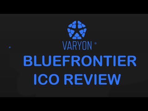 BLUEFRONTIER VARYON CRYPTOCURRENCY ICO REVIEW