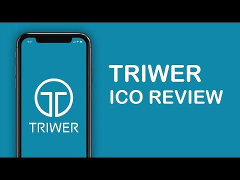TRIWER ICO REVIEW JUNE 2018 – CRYPTOCURRENCY REVIEWS