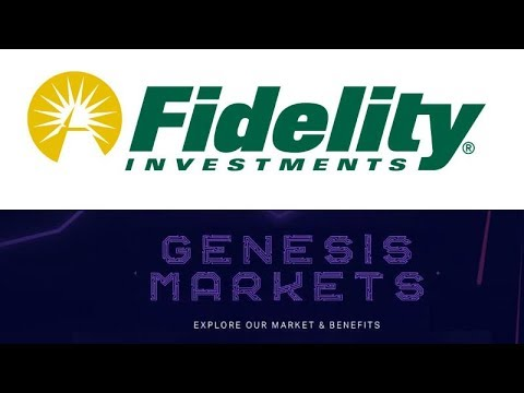 Fidelity is Plotting a Big Move into Cryptocurrency – Genesis Markets Crypto Broker Goes Live!