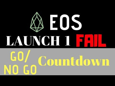 EOS Launch Attempt 1 FAIL – EOS Mainet GO/No GO Vote 2 Countdown LIVE