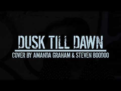 Dusk Till Dawn- Zayn & Sia (Acoustic) – Steven Boodoo Cover Ft. Amanda Joan